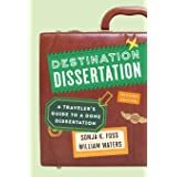 Destination Dissertation: A Traveler's Guide to a Done Dissertation, Second Edition