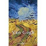 Delphi Complete Works of Vincent van Gogh (Illustrated) (Masters of Art Book 3)