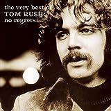 Very Best Of Tom Rush: No Regrets