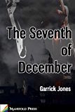 The Seventh of December (English Edition)