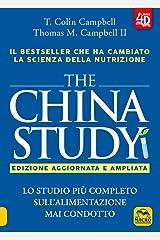 The China study. Lo studio più completo sull'alimentazione mai condotto. Ediz. ampliata. Con Contenuto digitale per download e accesso on line Paperback
