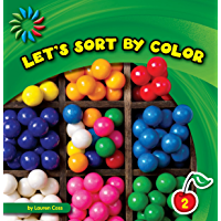 Let's Sort by Color (21st Century Basic Skills Library: Sort…