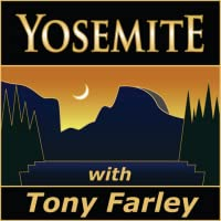 Yosemite with Tony Farley