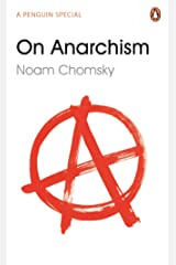 On Anarchism (Penguin Special) Kindle Edition