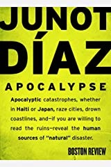 Apocalypse: What Disasters Reveal Kindle Edition