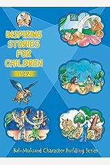 Bal-Mukund: Inspiring Stories for Children Vol 2 Kindle Edition