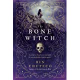 The Bone Witch: Bone Witch #1