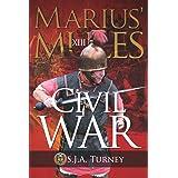 Marius' Mules XIII: Civil War: 13