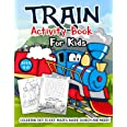 Train Activity Book for Kids Ages 4-8: A Fun Kid Workbook Game For Learning, Tracks Coloring, Dot to Dot, Mazes, Word Search
