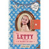 Our Australian Girl: The Letty Stories: 4 Books in One
