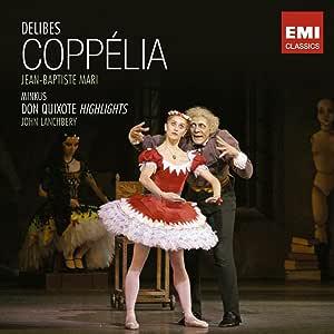 Delibes: Coppelia / Minkus: Don Quixote - Highlights