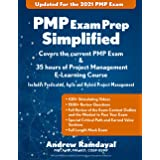 PMP Exam Prep Simplified: Covers the Current PMP Exam and Includes a 35 Hours of Project Management E-Learning Course