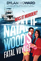 Natalie Wood's Fatal Voyage: Was It Murder? (Front Page Detectives) Kindle Edition