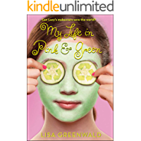 My Life in Pink & Green: Pink & Green Book One (Pink & Green series 1) (English Edition)