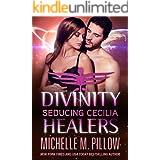 Seducing Cecilia (Divinity Healers Book 2)