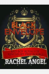 Black Envelope: A High School Bully Romance (Bad Boy Royals of Kingsbury Prep Book 2) Kindle Edition