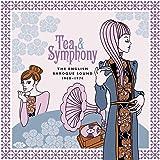 Tea & Symphony: The English Baroque Sound 1968-1974