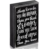 WILLBOND Wood Inspirational Plaque Wall Box Sign, Always Remember You are Braver Than You Think Inspirational Positive Wall P