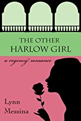 The Other Harlow Girl: A Regency Romance (Love Takes Root Book 2) Kindle Edition