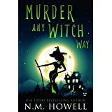 Murder Any Witch Way: A Cozy Paranormal Mystery (Brimstone Bay Mysteries Book 1)