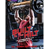 Built To The Hilt: The Strength And Power Edition