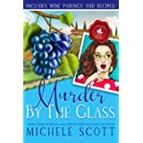 Murder by the Glass: A Wine Lover's Mystery
