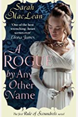 A Rogue by Any Other Name: Number 1 in series (The Rules of Scoundrels series) Kindle Edition