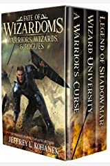 Warriors, Wizards, & Rogues: Tales of Swords & Sorcery (Fate of Wizardoms Book 0) Kindle Edition