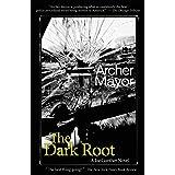 The Dark Root: A Joe Gunther Novel: 6