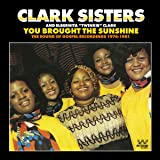 YOU BROUGHT THE SUNSHINE: THE SOUND OF GOSPEL RECORDINGS 1976-1981