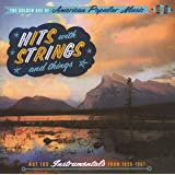 Golden Age Of American Popular Music - Hits With Strings & Things