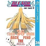 BLEACH モノクロ版 36 (ジャンプコミックスDIGITAL)