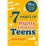 The 7 Habits of Highly Effective Teens: 52 Cards for Motivation and Growth Every Week of the Year (Self-Esteem for Teens & Yo