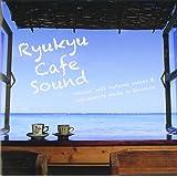 琉球カフェサウンド