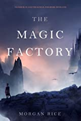 The Magic Factory (Oliver Blue and the School for Seers—Book One) Kindle Edition