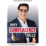 Why Complacency Kills: STEER Your Future with an Unlimited IDEA