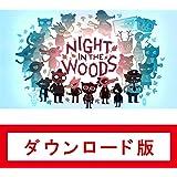 ナイト・イン・ザ・ウッズ (Night in the Woods) オンラインコード版