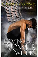 Black Hollow: Loving the Monster Within Kindle Edition