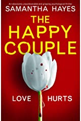 The Happy Couple: An absolutely unputdownable and gripping psychological thriller Kindle Edition