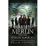 Harley Merlin 3: Harley Merlin and the Stolen Magicals (3)