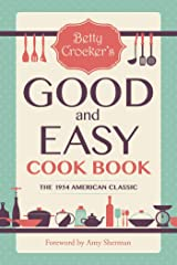 Betty Crocker's Good and Easy Cook Book Kindle Edition