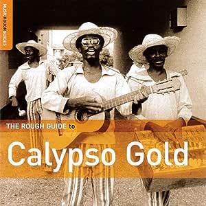 カリプソ黄金時代(THE ROUGH GUIDE TO CALYPSO GOLD)