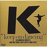 KEEP ON DANCING [DVD]