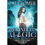 Rekindled Magic (5)