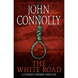 The White Road: A Charlie Parker Thriller: 4