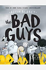 The Baddest Day Ever (The Bad Guys Book 10) Kindle Edition