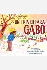 Un trineo para Gabo (A Sled for Gabo) (Spanish Edition) Kindle Edition