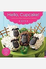 Hello, Cupcake! 2013 Wall Calendar Calendar