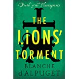 The Lions' Torment (Birth of the Plantagenets)