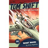 """""""Rocket Racers: Tom Swift, Young Inventor #4 """""""